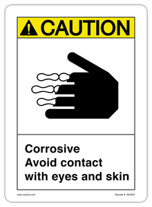 CYANVIS safety sign legend, ASNI - Caution - CORROSIVE AVOID CONTACT WITH EYES AND SKIN