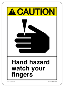 CYANVIS safety sign legend, ASNI - Caution - HAND HAZARD WATCH YOUR FINGERS