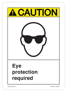 CYANVIS safety sign legend, ASNI - Caution - EYE PROTECTION REQUIRED