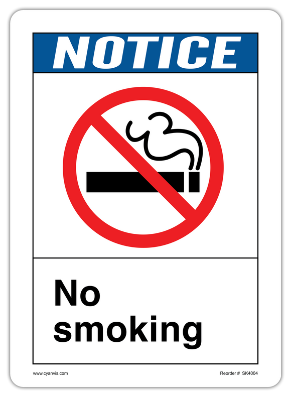 CYANVIS safety sign legend, ANSI - Notice - NO SMOKING