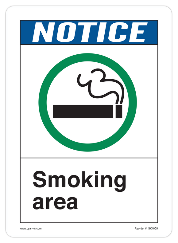 CYANVIS safety sign legend, ANSI - Notice - SMOKING AREA