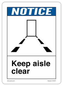 CYANVIS safety sign legend, ANSI - Notice - KEEP AISLE CLEAR