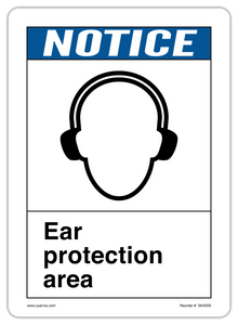 CYANVIS safety sign legend, ANSI - Notice - EAR PROTECTION AREA