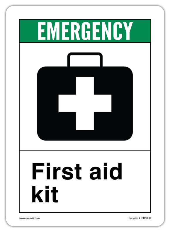 CYANVIS safety sign legend, ANSI - Safety First - FIRST AID KIT