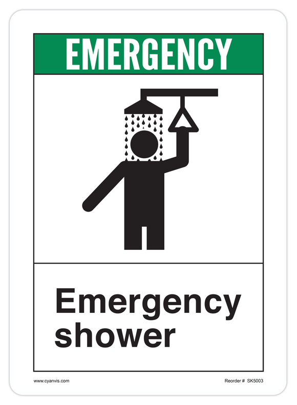 CYANVIS safety sign legend, ANSI - Safety First - EMERGENCY SHOWER
