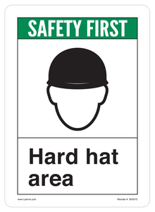 CYANVIS safety sign legend, ANSI - Safety First - HARD HAT AREA