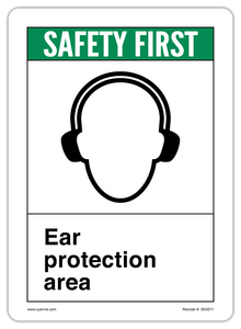 CYANVIS safety sign legend, ANSI - Safety First - EAR PROTECTION AREA
