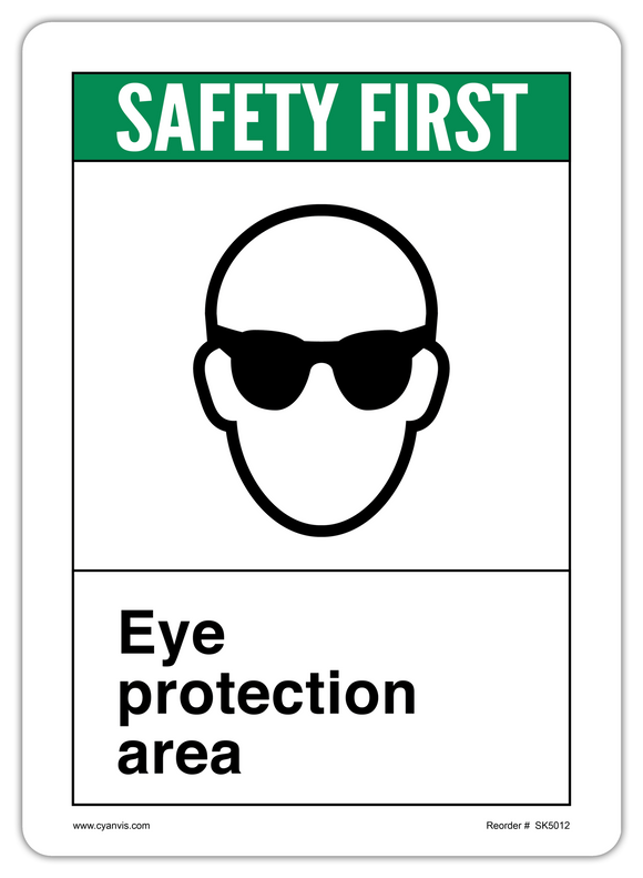 CYANVIS safety sign legend, ANSI - Safety First - EYE PROTECTION AREA