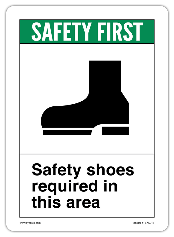 CYANVIS safety sign legend, ANSI - Safety First - SAFETY SHOES REQUIRED IN THIS AREA