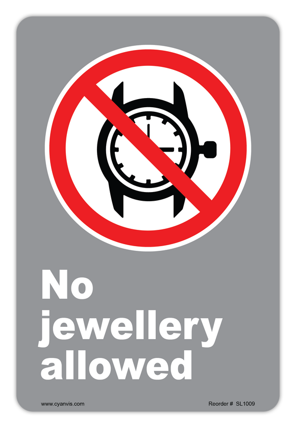 CYANVIS safety sign legend, CSA - Regulatory - NO JEWELLERY ALLOWED