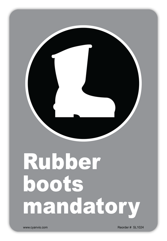 CYANVIS safety sign legend, CSA - Regulatory - RUBBER BOOTS MANDATORY