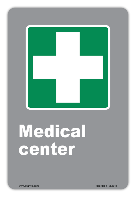 CYANVIS safety sign legend, CSA - Information - MEDICAL CENTER