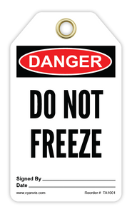 CYANVIS safety tag legend, Danger - DO NOT FREEZE