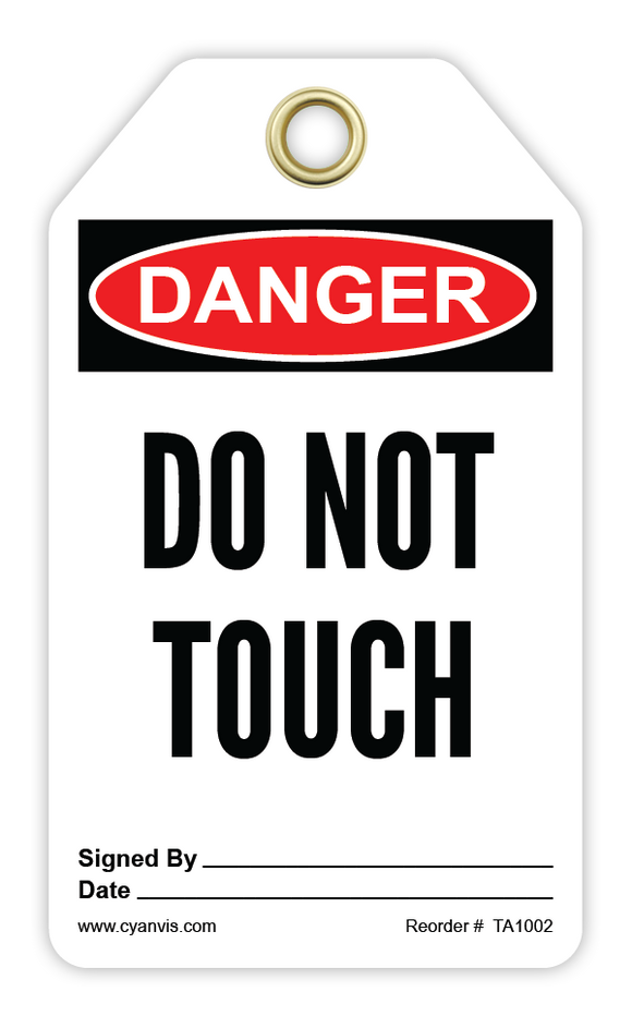 CYANVIS safety tag legend, Danger - DO NOT TOUCH