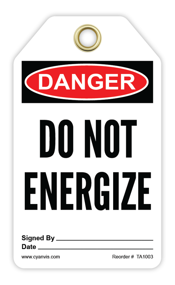 CYANVIS safety tag legend, Danger - DO NOT ENERGIZE