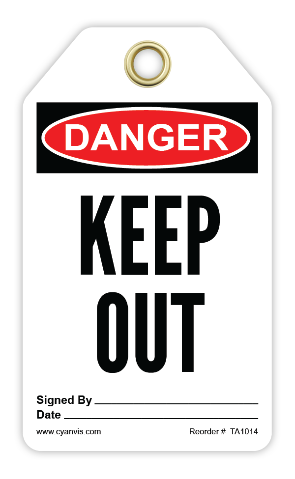 CYANVIS safety tag legend, Danger - KEEP OUT