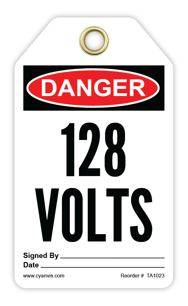 CYANVIS safety tag legend, Danger - 128 VOLTS