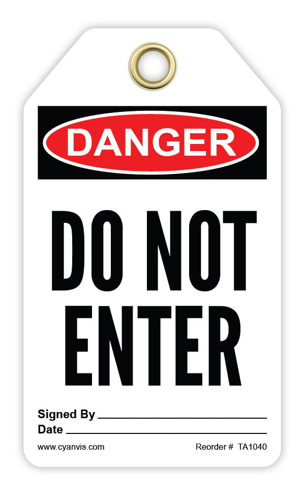 CYANVIS safety tag legend, Danger - DO NOT ENTER