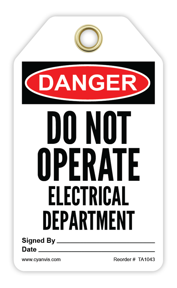 CYANVIS safety tag legend, Danger - DO NOT OPERATE. Electrical department
