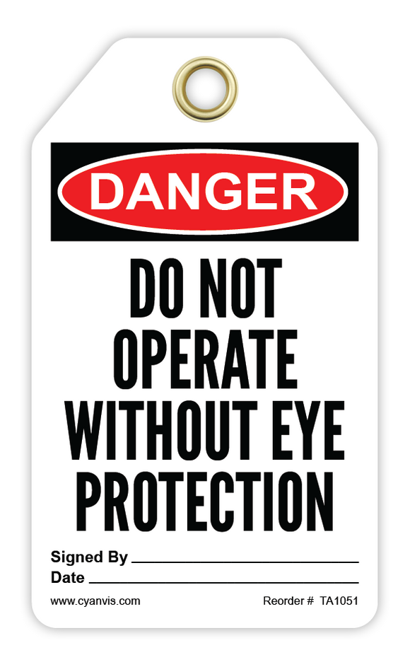 CYANVIS safety tag legend, Danger - DO NOT OPERATE WITHOUT EYE PROTECTION