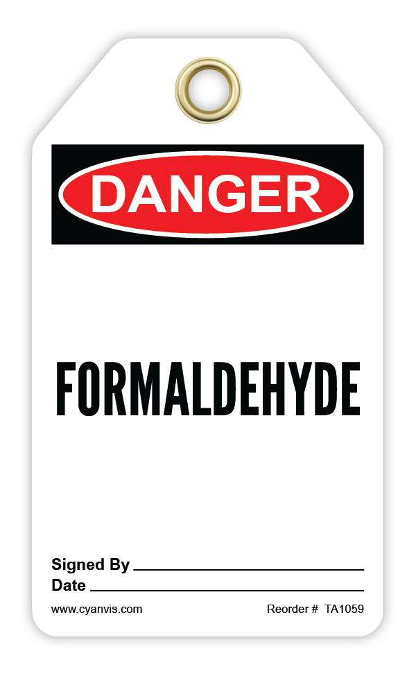 CYANVIS safety tag legend, Danger - FORMALDEHYDE