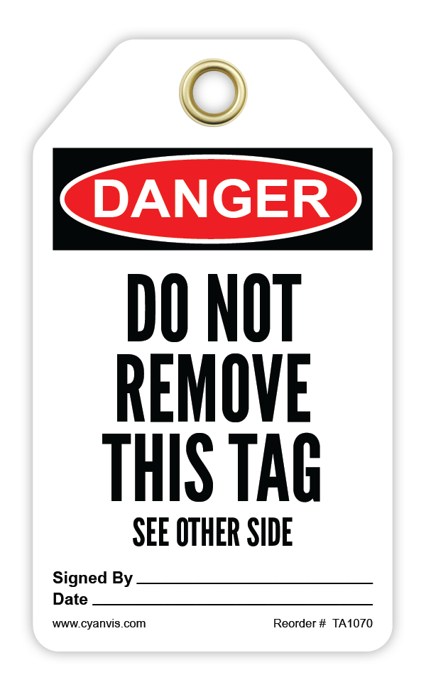 CYANVIS safety tag legend, Danger - DO NOT REMOVE THIS TAG. SEE OTHER SIDE