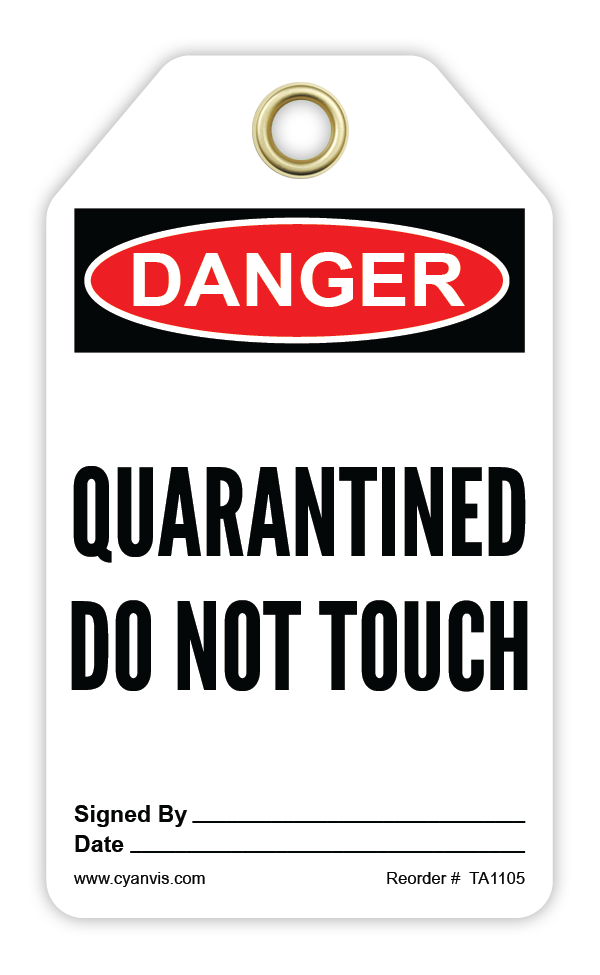CYANVIS safety tag legend, Danger - QUARANTINED. DO NOT TOUCH