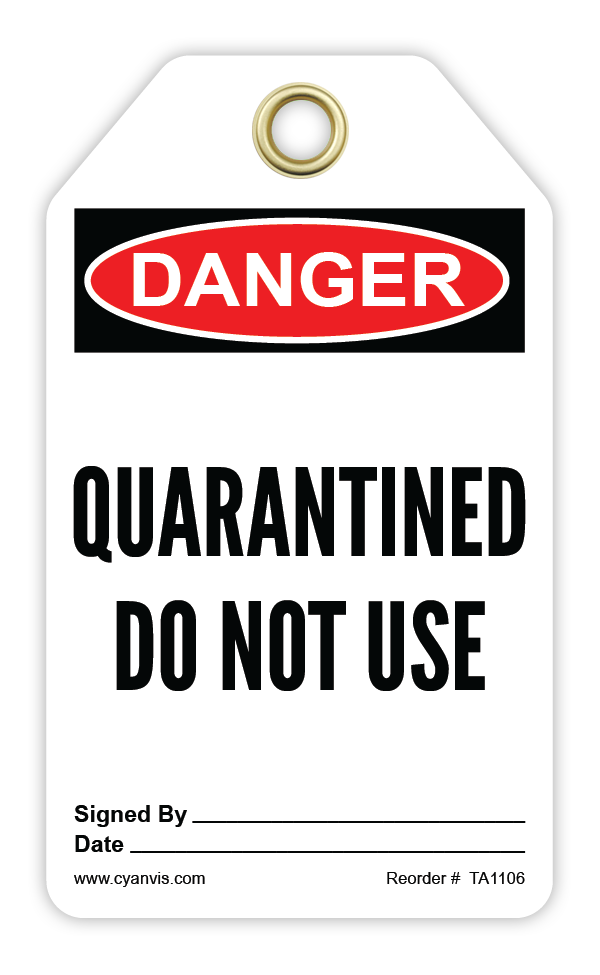CYANVIS safety tag legend, Danger - QUARANTINED. DO NOT USE