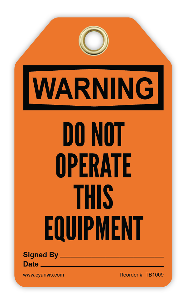 CYANVIS safety tag legend, Warning - DO NOT OPERATE THIS EQUIPMENT