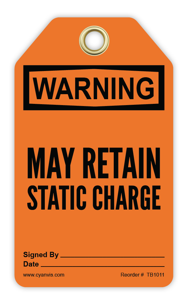CYANVIS safety tag legend, Warning - MAY RETAIN STATIC CHARGE