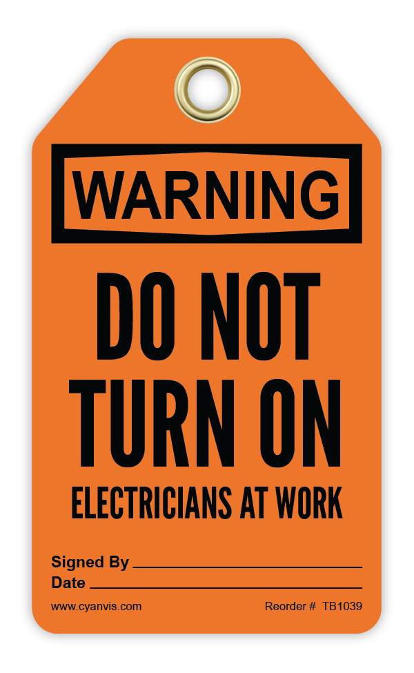 CYANVIS safety tag legend, Warning - DO NOT TURN ON ELECTRICIANS AT WORK