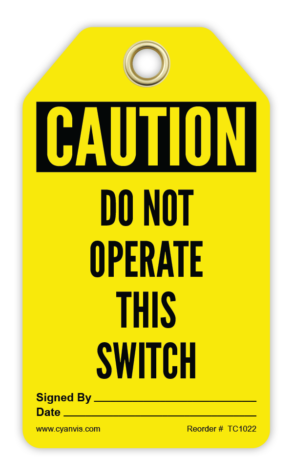 CYANVIS safety tag legend, Cautiom - DO NOT OPERATE THIS SWITCH