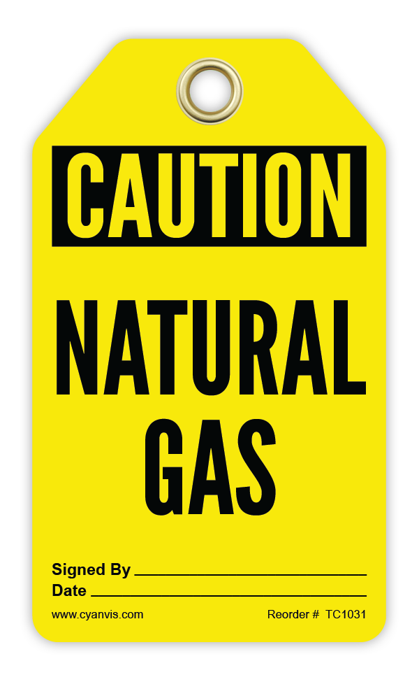 CYANVIS safety tag legend, Cautiom - NATURAL GAS