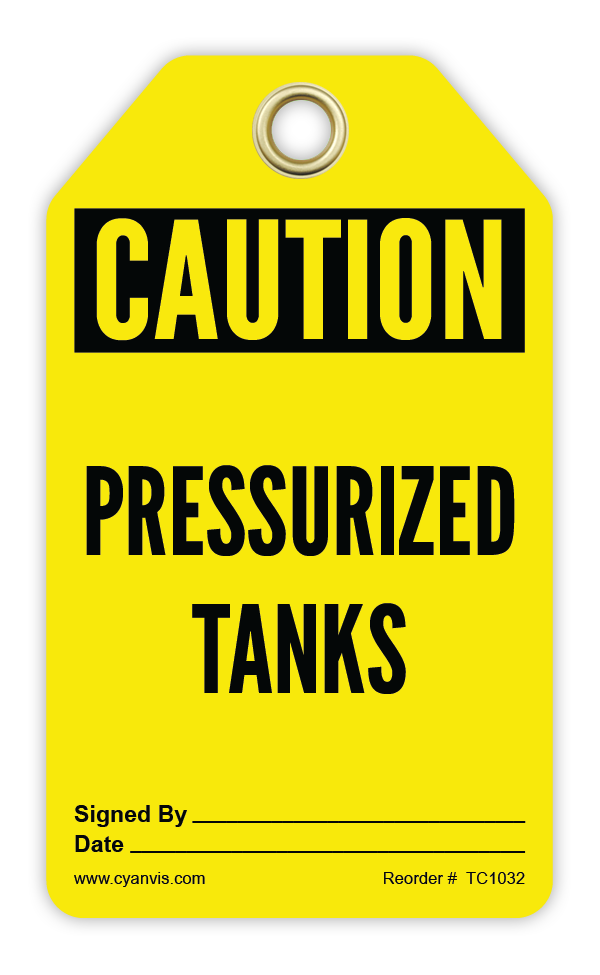 CYANVIS safety tag legend, Cautiom - PRESSURIZED TANKS