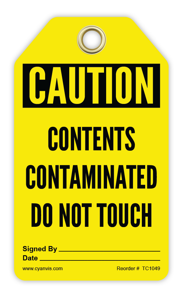 CYANVIS safety tag legend, Cautiom - CONTENTS CONTAMINATED DO NOT TOUCH