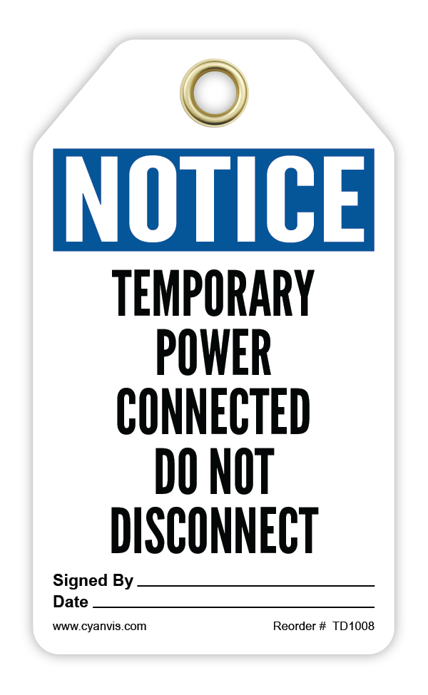 CYANVIS safety tag legend, Notice - TEMPORARY POWER CONNECTED DO NOT DISCONNECT