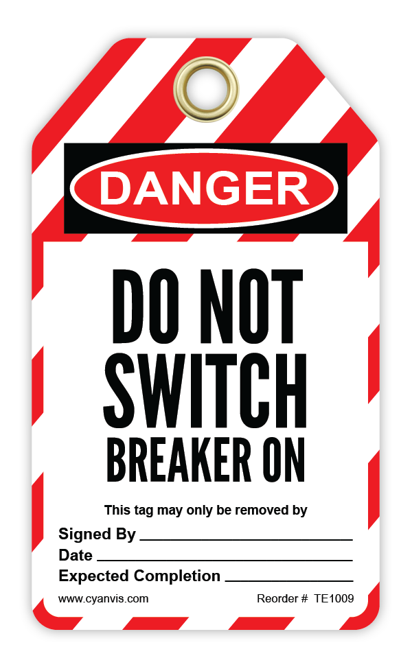 CYANVIS safety tag legend, Lockout - DO NOT SWITCH BREAKER ON