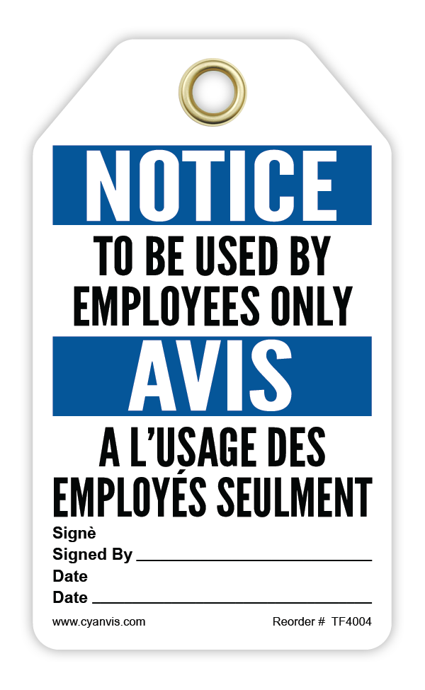 CYANVIS safety tag legend, Bilingual - Notice - TO BE USED BY EMPLOYEED ONLY - AVIS - A L'USAGE DES EMPLOYÉS SEULEMENT