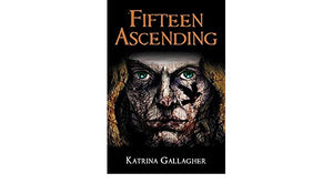 Fifteen Ascending - by Katrina Gallagher