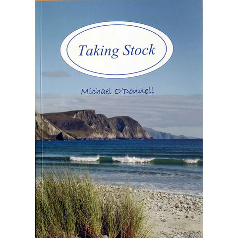 Taking Stock - Poetry Michael O'Donnell