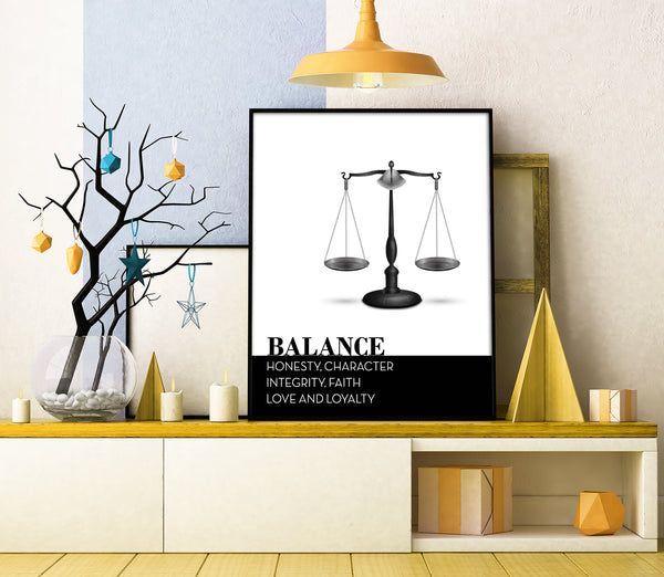 balance honesty character integrity faith love and loyalty life quote poster artwork