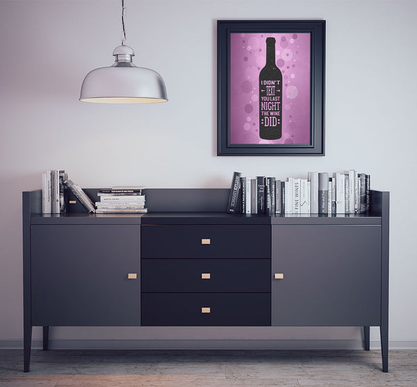 i didn't text you last night the wine did wine art poster print wine lovers gift