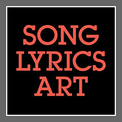 Song Lyrics Wall Art Prints and Posters for Classic Rock Tune Music Enthusiasts