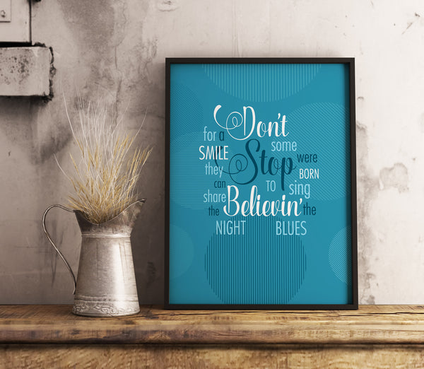 Don't Stop Believin by Journey an inspired tribute to Song Lyrics Art Print Poster