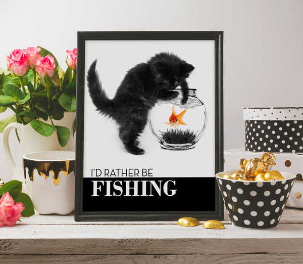 I'd rather be fishing cute cat poster quote print artwork cat lovers