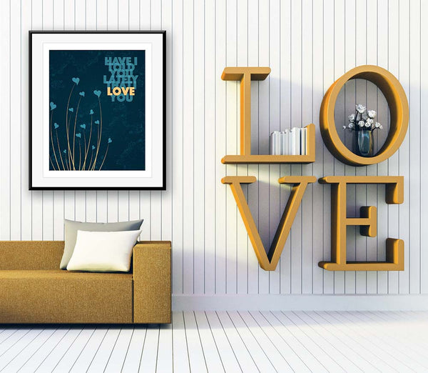 Have I told you Lately that I love You by Rod Stewart Song Lyrics Art Poster Print Wall Decor for Music Enthusiasts