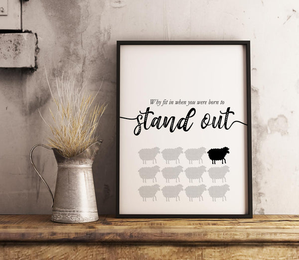 Motivational Print Wall Art - Why Fit in When You Were Born to Stand Out - Dr. Suess Quote