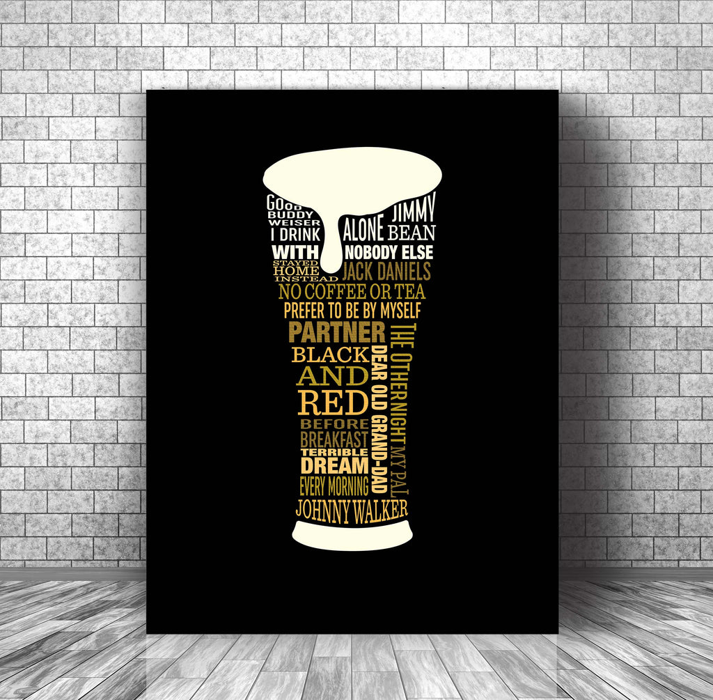 Music Enthusiast Lyric Poster Art - I Drink Alone by George Thorogood