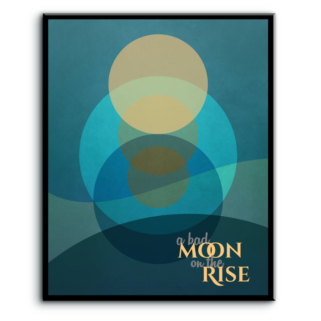 60s music Bad Moon Rising by Credence Clearwater Revival CCR Classic Rock Song Quote Poster