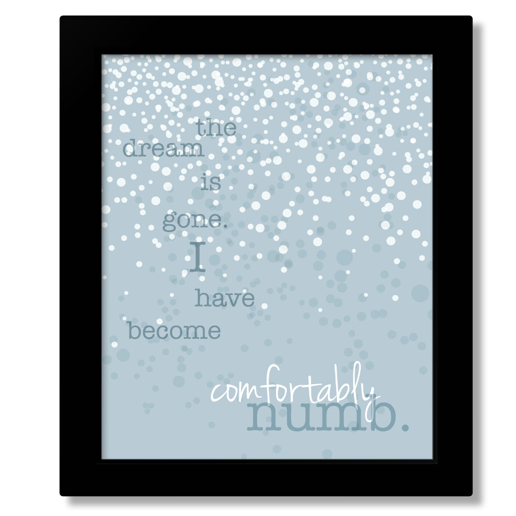 Comfortably Numb by Pink Floyd Song Lyric Art Print Music Poster